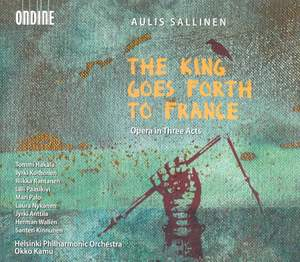 Sallinen: The King Goes Forth to France Product Image