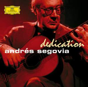 Dedication - Andrés Segovia