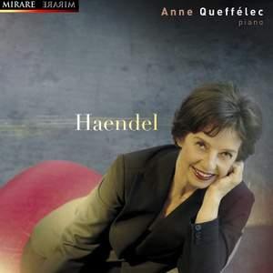 Handel: Keyboard Suite, HWV 430 in E major 'The Harmonious Blacksmith', etc.