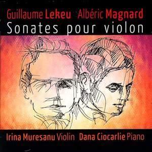 Magnard & Lekeu: Violin Sonatas