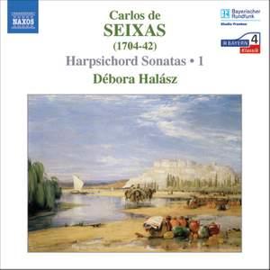 Seixas - Harpsichord Sonatas Volume 1