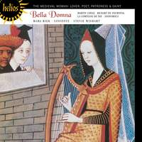 Bella Domna - The medieval woman: Lover, Poet, Patroness & Saint