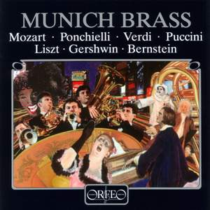 Munich Brass play Mozart, Ponchielli, Verdi, Puccini and more