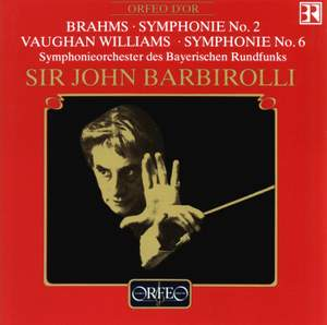 Brahms: Symphony No. 2 & Vaughan Williams: Symphony No. 6