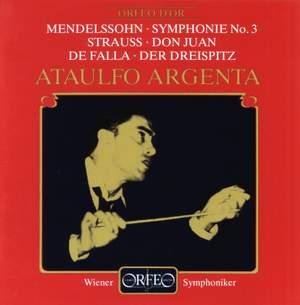 Mendelssohn: Symphony No. 3, Strauss: Don Juan & Falla: Three Dances