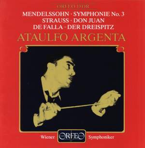 Mendelssohn: Symphony No. 3, Strauss: Don Juan & Falla: Three Dances