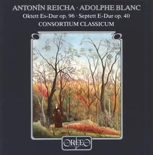 Reicha: Octet & Blanc: Septet