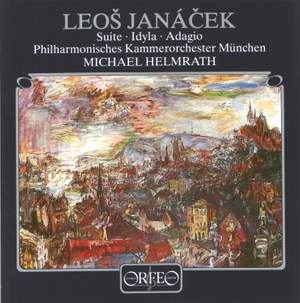 Janacek: Suite for string orchestra, Idyll & Adagio