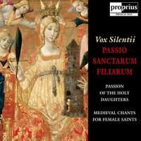 : Passio Sanctarum Filiarum (Passion of The Holy Daughters)