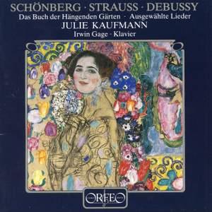 Schoenberg, Strauss & Debussy: Lieder