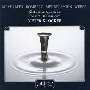 Mendelssohn, Meyerbeer, Romberg & Weber: Klarinettenquintette
