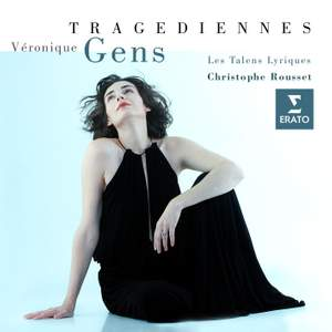 Véronique Gens: Tragediennes 1 (French Operatic Tragedies)
