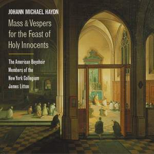 Haydn, M: Mass and Vespers for the Feast of Holy Innocents