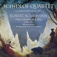 Schumann - Schidlof Quartet