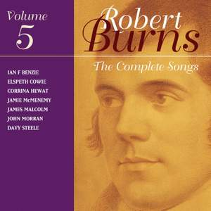 The Complete Songs of Robert Burns, Volume 5
