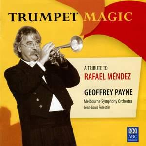 """Trumpet Magic"" - A Tribute to Rafael Mendez"