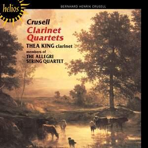 Crusell: Clarinet Quartet No. 1 in E flat major, Op. 2, etc.