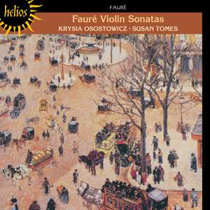 Fauré: Violin Sonata No. 1 in A major, Op. 13, etc.
