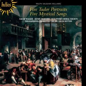 Vaughan Williams: Five Mystical Songs & Five Tudor Portraits