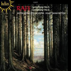 Raff: Symphonies Nos. 3 & 4
