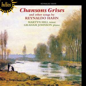 Hahn, R: Chansons Grises and other songs
