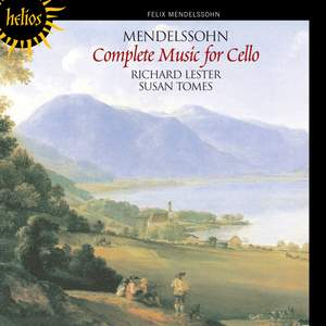 Mendelssohn - Complete Music for Cello