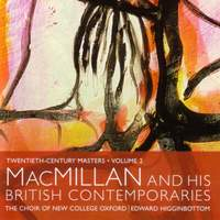 Twentieth Century Masters Volume 2 - MacMillan and His British Contemporaries