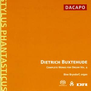 Buxtehude - Complete Works for Organ Volume 4
