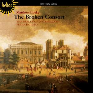 Matthew Locke - 'The Broken Consort'