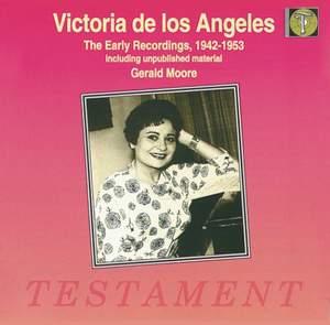 Victoria de los Angeles: The Early Recordings 1942-1953