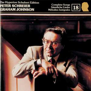 The Hyperion Schubert Edition - Complete Songs Volume 18