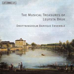 The Musical Treasures of Leufsta Bruk I