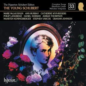 The Hyperion Schubert Edition - Complete Songs Volume 33 Product Image