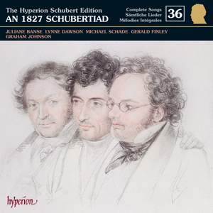 The Hyperion Schubert Edition - Complete Songs Volume 36