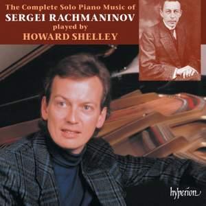 Rachmaninov - The Complete Solo Piano Music