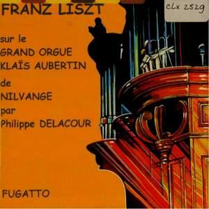 Liszt: sur le Grand Orgue Klais Aubertin de Nilvange