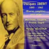 Ibert: Complete works for organ