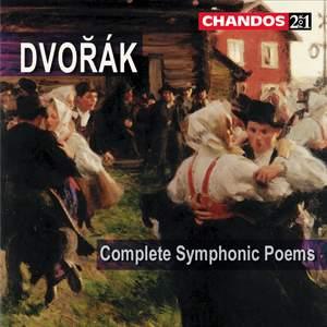 Dvorak: Complete Symphonic Poems