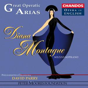 Great Operatic Arias 2 - Diana Montague Volume 1