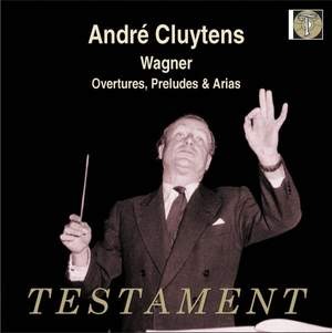 André Cluytens conducts Wagner - Overtures, Preludes & Arias Product Image