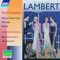 Lambert: Piano Concerto & other orchestral works