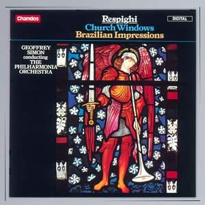 Respighi - Church Windows & Brazilian Impressions