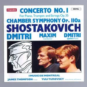 Shostakovich: Piano Concerto No. 1 & Chamber Symphony, Op. 110b