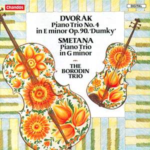 Dvorak: Piano Trio No. 4 & Smetana: Piano Trio