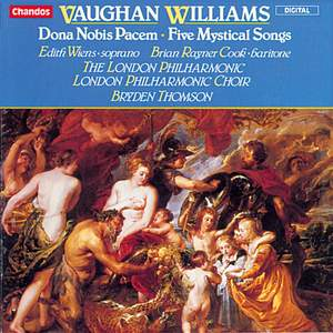 Vaughan Williams: Dona Nobis Pacem & Five Mystical Songs