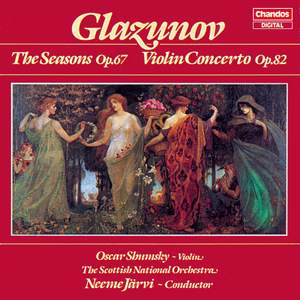 Glazunov: The Seasons, Op. 67, etc.