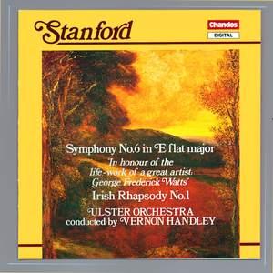 Stanford: Irish Rhapsody No. 1 & Symphony No. 6