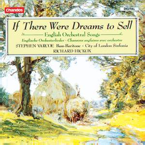 If There Were Dreams To Sell - English Orchestral Songs