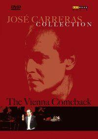 José Carreras - Vienna Comeback