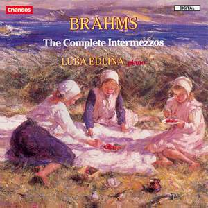 Brahms - The Complete Intermezzos